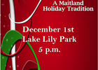 Maitland's Season of Light celebration will take place at Lake Lily Park on Saturday, Dec. 1, at 5 p.m.